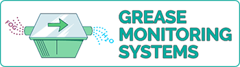 Grease Monitoring Systems